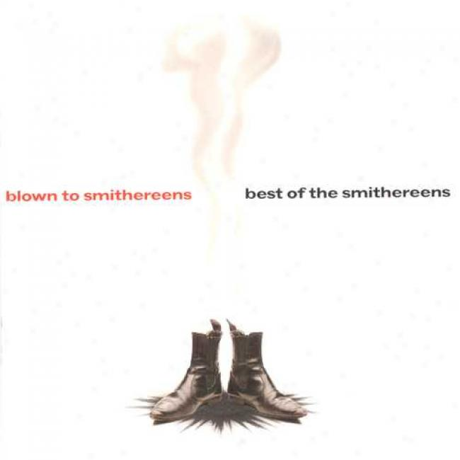 Blown To Smithereens: The Best Of The Smithereens