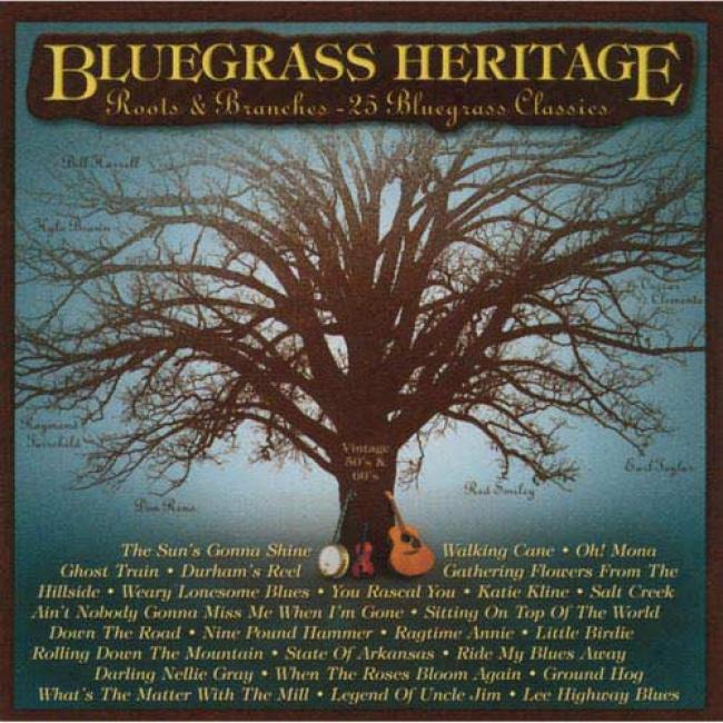 Bluegras Heritage: Rootw & Branches - 52 Bluegrass Classics (remaster)