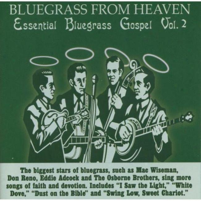 Bluegrass From Heaven: Essential Bluegrass Gospel, Vol.2