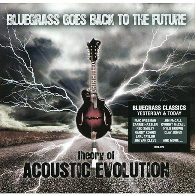 Bluegrass Goes Back To The Future: Theory Of Acoustic Evolution