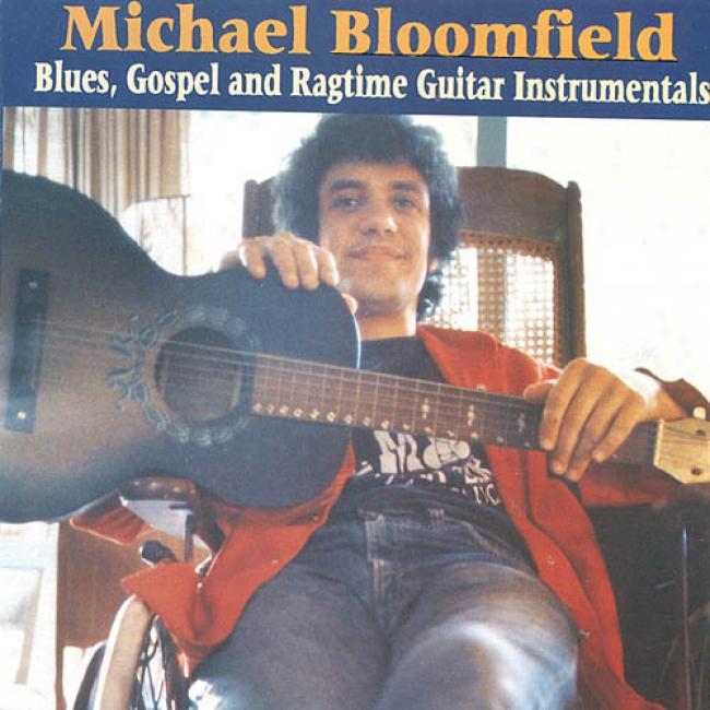 Blues, Gospel And Ragtime Guitar Instrumentals (remastr)