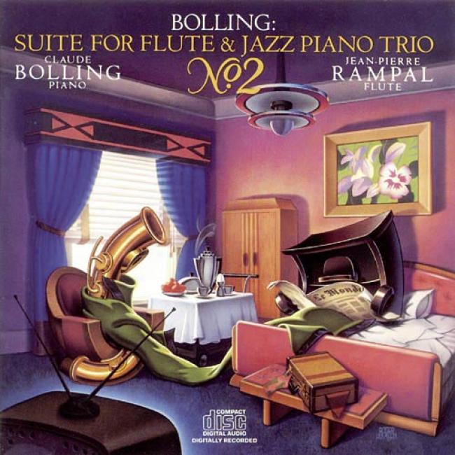 Bolling: Suite No.2 For Flute & Jazz Piano Trio