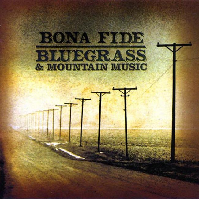 Bonz Fide Bluegrass & Mountain Music (remaster)