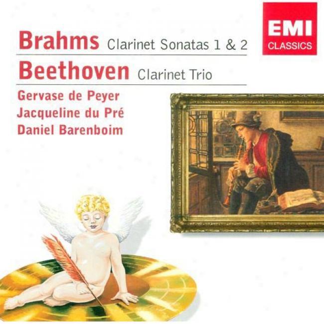 Brahms: Clarinet Sonatas 1 & 2/beethoven: Clarinet Trio (remaster)