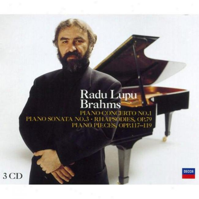 Brahms: Concerto No.1/sonata No.3/rhapsodies, Etc. (3 Disc Box Set)