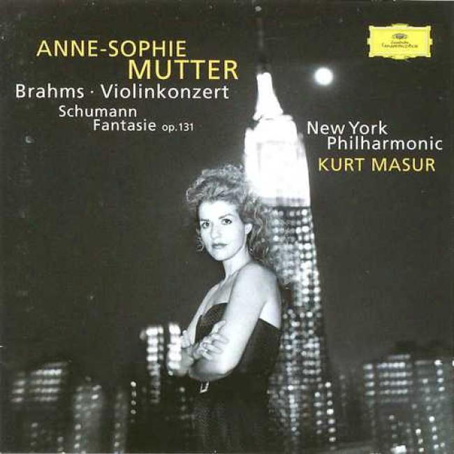 Brahms: Violinkonzert; Schumann: Fantasie / Mutter, Masur