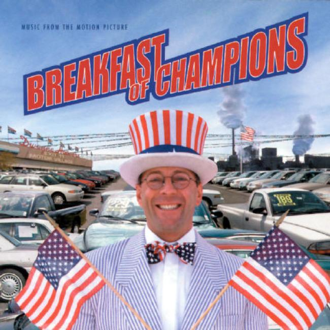 Breaakfast Of Champions: Music From The Motion Picture