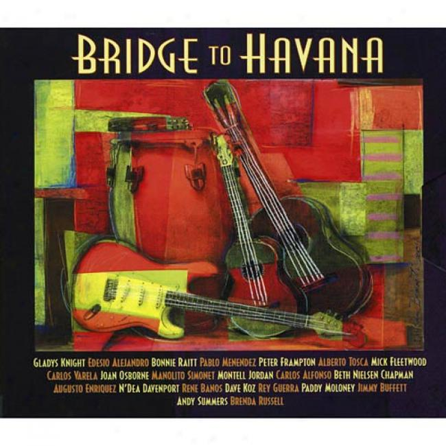 Bridge To Havana (includ3s Dvd) (digi-pak) (cd Slipcase) (limited Edition)