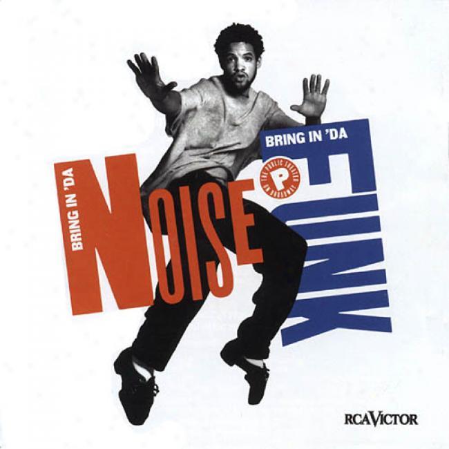 Bring In 'da Noise, Bring In 'da Shrink back Soundtrack