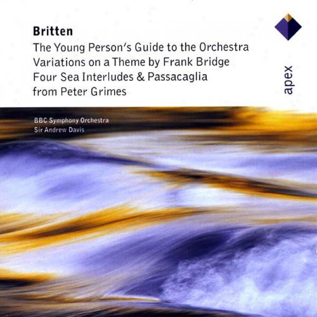 Britten: The Young Person's Guide To The Orchestra/four Sea Interludes