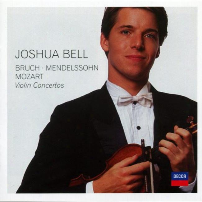 Bruch/mencelssohn/mozart: Violin Concertos (2cd)