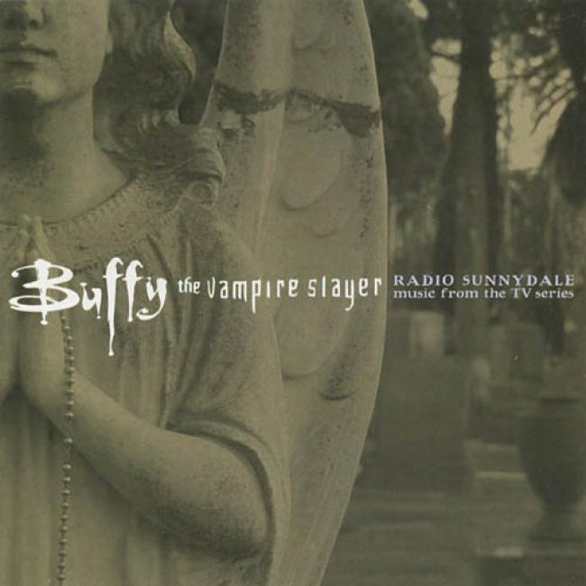 Buffy The Vampire Slayer: Radio Sunnydale Sooundtrack