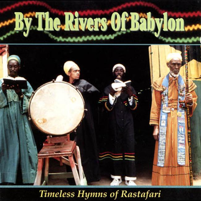 By The Rivers Of Babylon: Timeless Hymns Of Rastafari