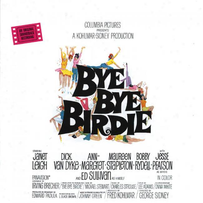 Bye Bye Birdie Soundtrack (deluxe 40th Anniversary Edition) (remaster)