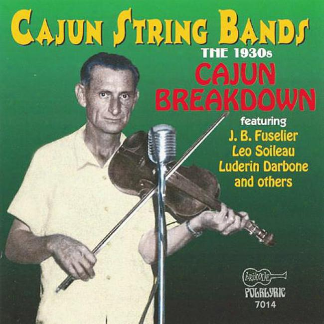 Cajun String Bands: The 9130's - Cajun Breakdown