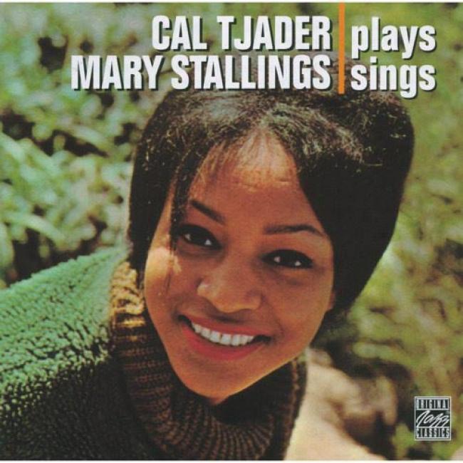 Cal Tjader Plays, Mary Stallings Sings (remaster)