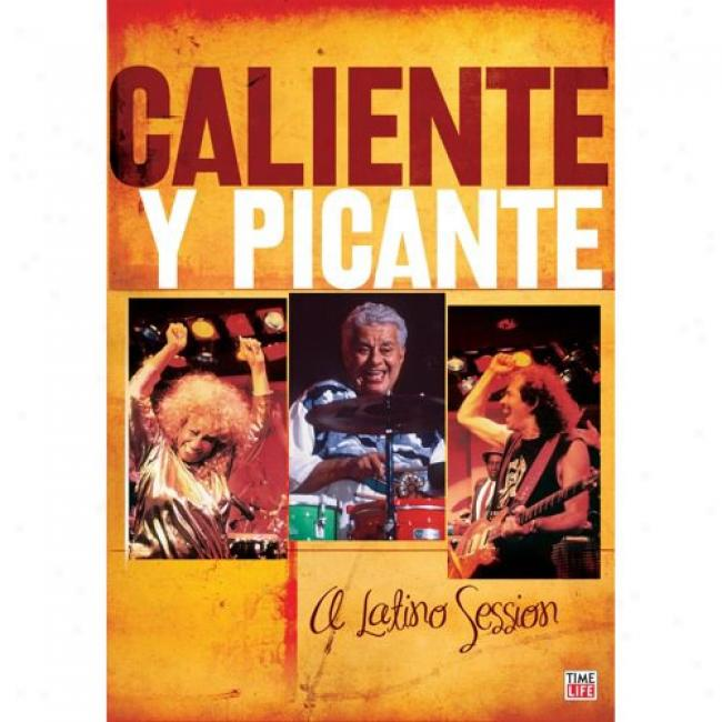 Caliente Y Picante: A Latino Session (music Dvd) (amaray Instance) (remaster)