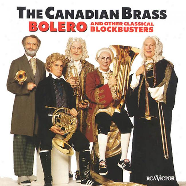 Canadian Brass - Bolero And Other Classical Blockbusters