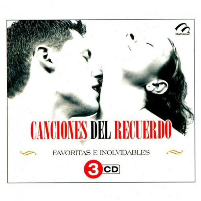 Canciones Del Recuerdo: Favoritas E Inolvidables (3 Disc Box Write)