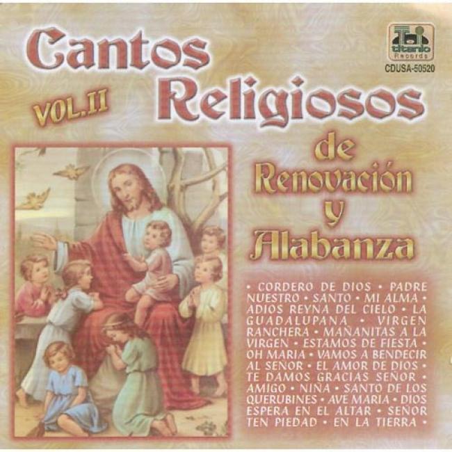 Cahtos Religiosos De Renovacion Y Alabanza, Vol.ii