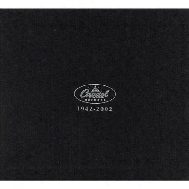 Capitol Records Sixtieth Anniversary: 1942-2002 (remaster)