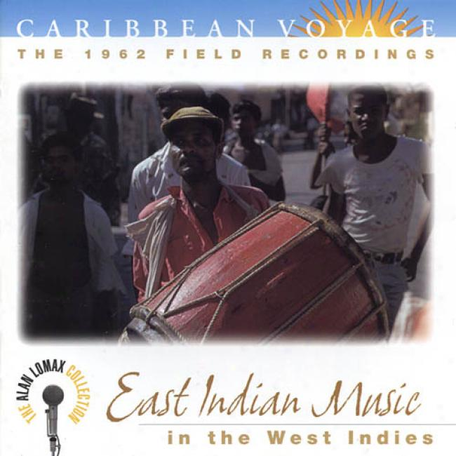 Caribbean Voyage: East Indian Music In The West Indies (remaster)