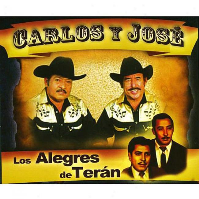 Carlos Y Jose/los Alegres De Teran (3 Disc Box Set)