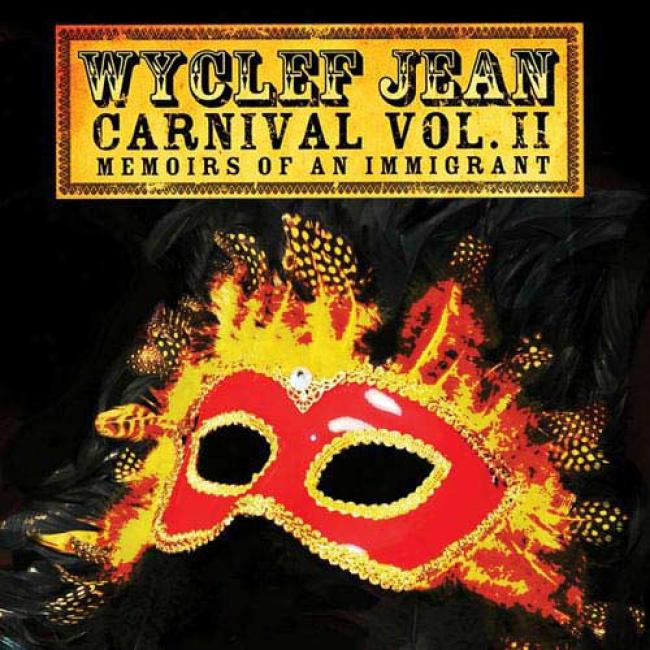 Carnival, Vol.ii: Memoirs Of An Immigrany (witu 2 Exclusive Bonus Tracks) (deluxe Edition) (2cd) (digi-pak)