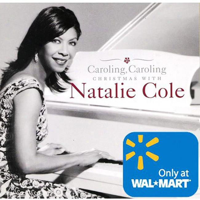 Caroling, Caroling: Christmas With Natalie Cole (wal-mart Exclusive)