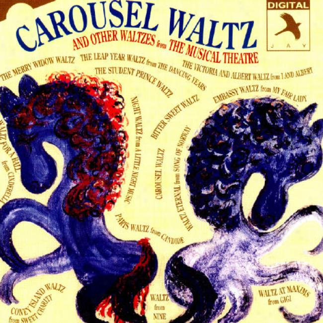 Carousel Waltz And Other Waltzes Musical Theatre