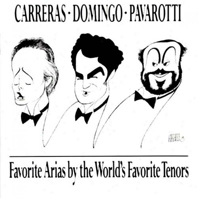 Carreras, Domingo, And Pavarotti: Favorite Arias