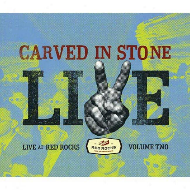 Carved In Stone: Live At Red Rocks, Vol.2 (digi-pak)