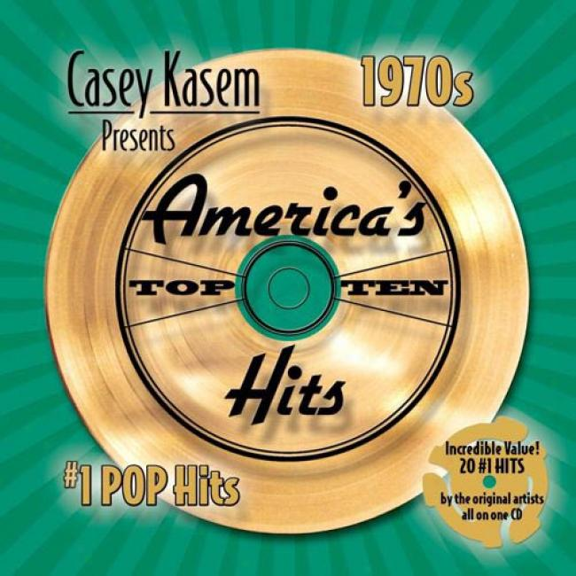 Casey Kasem Presents America's Top 10 Hits: 1970's #1 Pop Hits