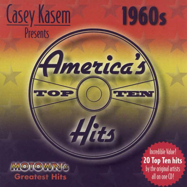 Casey Kasem Presents America's Top Ten 1960's: Motown's Greatest Hits