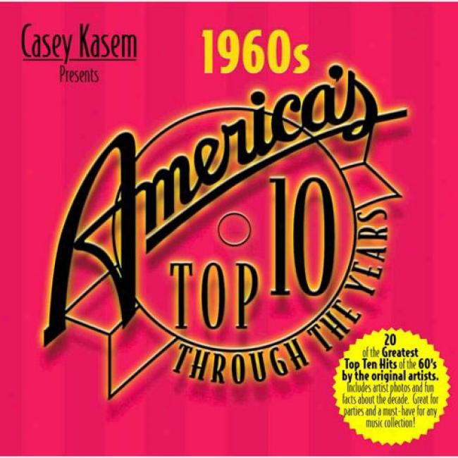Casey Kasem Presents America's Tpp Ten Through The Years: The 60s