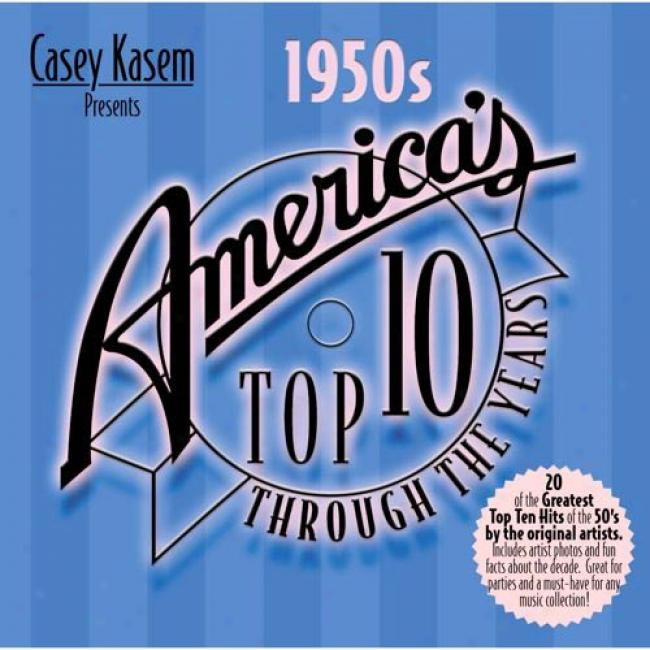 Casey Kasem Presents America's Outgo Ten Through The Years: The 50's