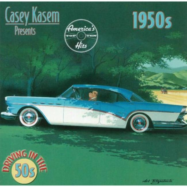 Casey Kasem Presents America's Top Ten: Driving In The 50's