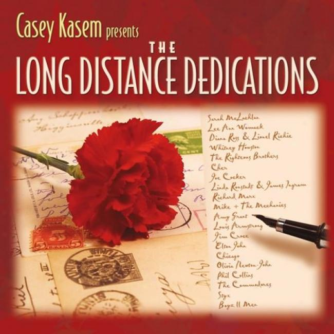 Casey Kasem Presents: The Long Distance Dedications