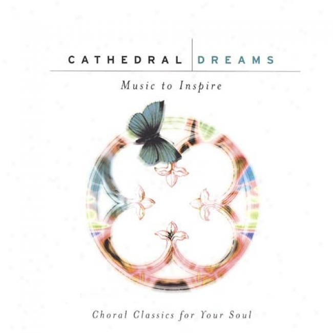 Cathedral Dreams: Music To Inspire (2cd) (remaster)