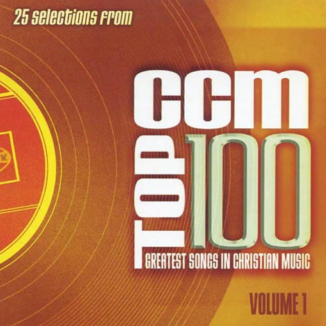 Ccm Top 100: Greatest Songs In Christian Music, Vol.1 (2cd)
