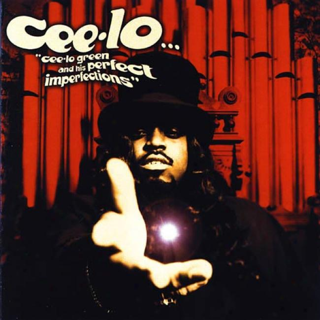 Ceee-lo Flourishing And His Perfect Impeffections (edited)