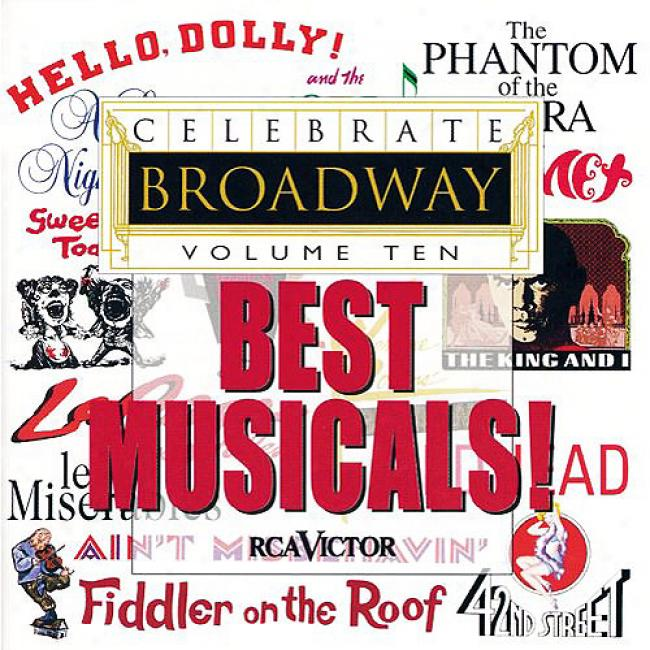 Celebrate Broadway, Vol. 10: Best Musicals! (remaster)