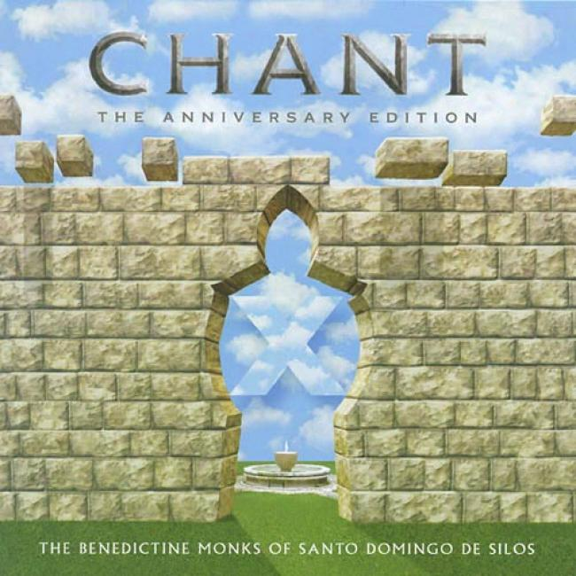 Chant: The Anniversary Edition (2cd) (remaster)