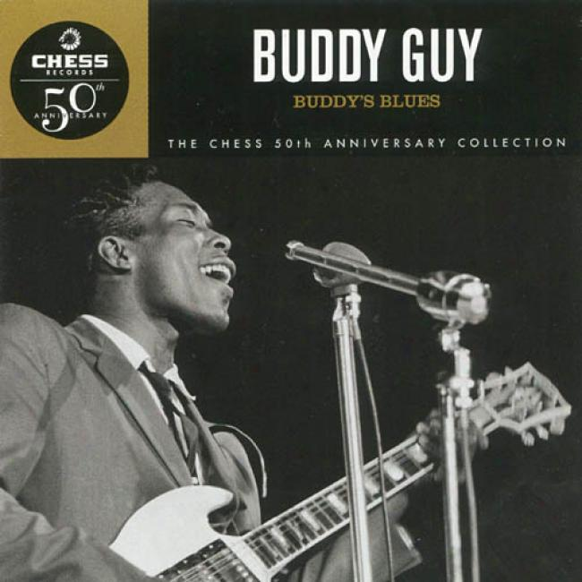 Chess 50th Anniversary Collection: Buddy's Blues (remaster)