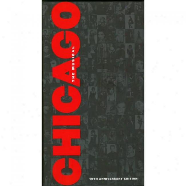 Chicago: The Musical Soundtrack (10th Anniversary Edition) (2 Disc Box Set) (includes Dvd) (remaster)