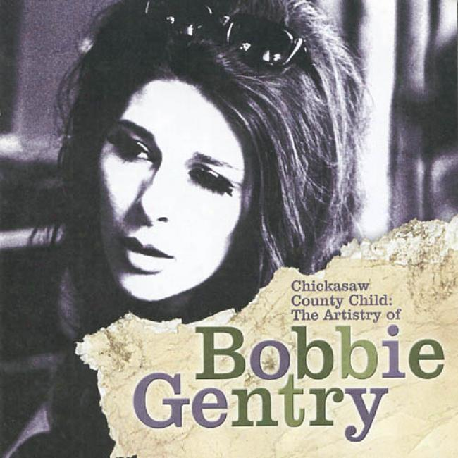 Chickasaw County Child: The Artistry Of Bobbie Gnetry (remaster)
