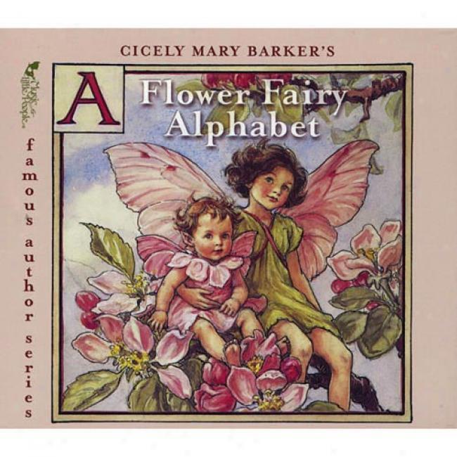 Cicely Mary Barker's A Flower Fairy Alphabet (cd Slipcase)