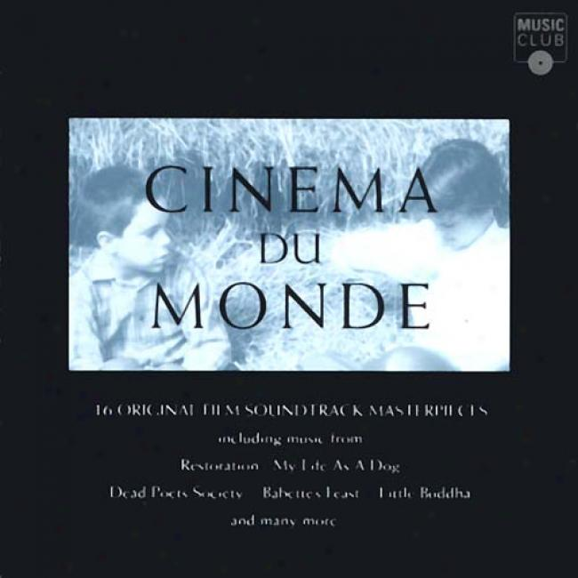 Cinema Du Monde: 16 Film Soundtrack Masterpieces