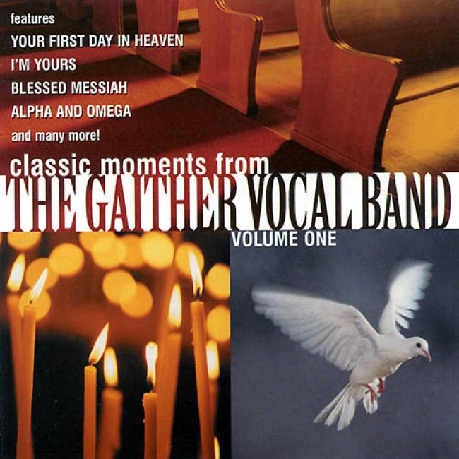 Classic Moments From The Gaither Vocal Band Vol.1