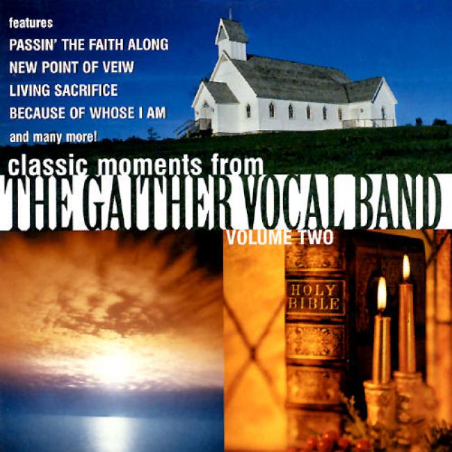 Classic Moments From The Gaither Vocal Band Vol.2